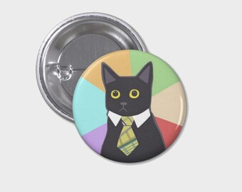 Business Cat Meme Button or Magnet