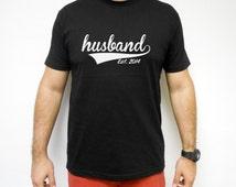 Husband Shirt. Husband T-Shirt. Husband T Shirt. Husband Tee. Est. 2015 T-Shirt. Husband Est. 2014. Husband Est T-Shirt. 2015 husband.