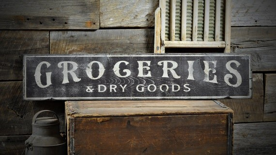 Groceries & Dry Good Distressed Sign Kitchen Sign Kitchen