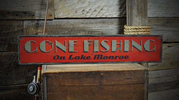 Custom lake house gone fishing sign rustic hand made vintage for Gone fishing sign