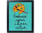 Embrace Your Inner Artist...