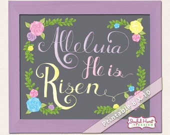 Printable Easter Decor Hand Lettered Art Wall Decoration Floral Alleluia He Is Risen Bible Scripture Quote