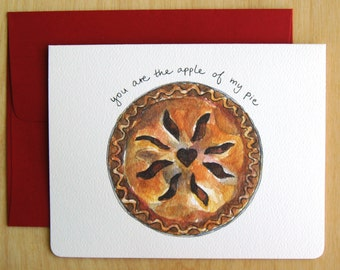 You are the Apple of my Pie Card