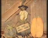 Extreme Primitive Fall Halloween Ye Old Pumpkin Patch Pumpkins & Scarecrow Doll Pattern Epattern