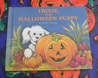 Vintage Children's Book Trixie the Halloween Puppy by Marilyn Sapienza HC 1986