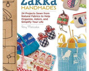 Zakka Handmades BOOK - 24 Projects Sewn from Natural Fabrics to Help Organize, Adorn, and Simplify Your Life