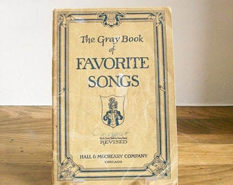 "Antique Song Sheet Music ""The Gray Book of Favorite Songs"" 1924 Historical"