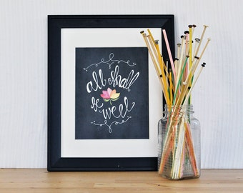 All Shall Be Well Art Print