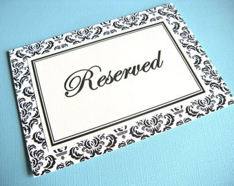 Two 5x7 Flat Reserved Wedding Paper Signs in Black and Cream Damask -READY TO SHIP