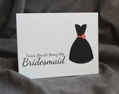Thank You for Being My Bridesmaid Card - Customize Dress Style and Accent Color, Standard Shipping, LS1