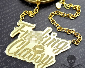 F*CKING CLASSY XL - Gold Mirror- Laser Cut Acrylic - Engraved Necklace