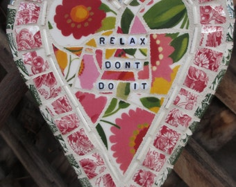 Relax....Don't do it!!!   Mosaic Heart hanging with Spode China, glass beads