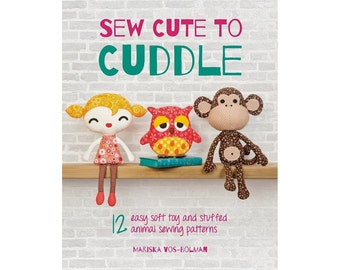 Sew cute to cuddle - soft toy pattern sewing book - signed
