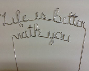 LIFE is BETTER with YOU; Wedding Cake Topper
