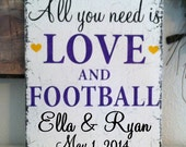 All you need is LOVE and FOOTBALL - Custom - Personalized - 10 x 12 - Vintage Chic Wedding Signs