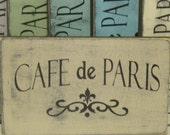 CAFE DE PARIS sign  / Paris Apartment dec/ French country decor / Paris cafe / hand painted sign / French cafe sign / Paris sign