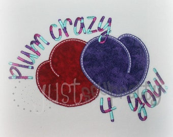 Plum Crazy For You Embroidery Applique Design