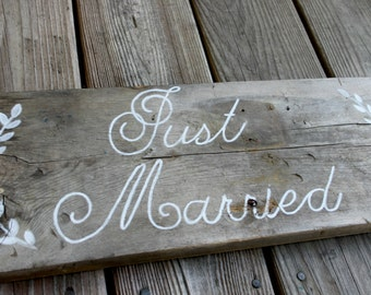 Just Married - Barn wood wedding decor or photo prop