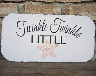 Nursery Sign TWINKLE TWINKLE Little STAR with Starfish - Beach Decor - Cottage Signs Nautical Coastal Nursery
