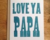 Love Ya Papa Letterpress Card
