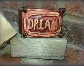 Up-Cycled Brown Leather Cuff Bracelet with Ceramic Focal Point with QUOTE- Dream