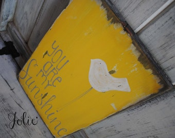 You are my sunshine yellow! Hand painted distressed wooden sign