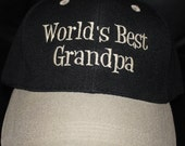 WORLDS BEST GRANDPA-Embroidered Baseball Hat