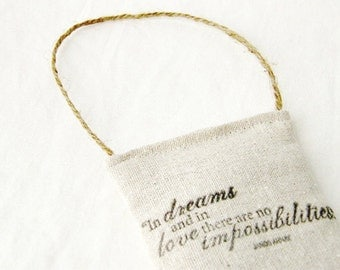 In Dreams Lavender Sachet, Inspirational Quote Hanging Decoration, Rustic Decor