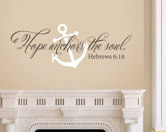 Hope Anchors the Soul - Wall Decal Set - Anchor Decal - Bible Verse Wall Decal