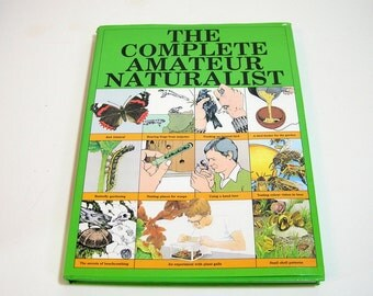 The Complete Amateur Naturalist By Michael Chinery