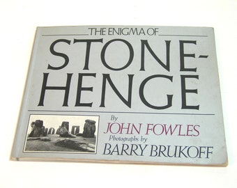 The Enigma Of Stonehenge By John Fowles, Photographs By Barry Brukoff
