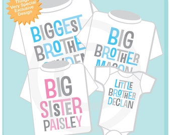 Set of Four, Biggest Brother, Big Brother, Big Sister and Little Brother Tee Shirts or Onesies (04232014b)