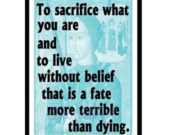 JOAN of ARC Quoted Art print