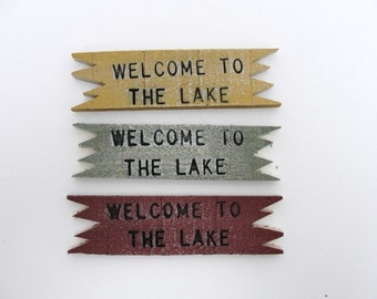 Welcome to the Lake sign