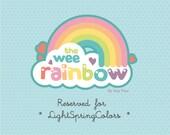 Reserved Listing for LightSpringColors