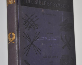 Beautiful 1899 Antique Religious Book - Picture Puzzles of How to Read the Bible by Symbols