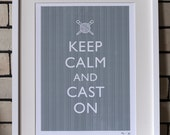 A3 Keep Calm and Cast On print in grey