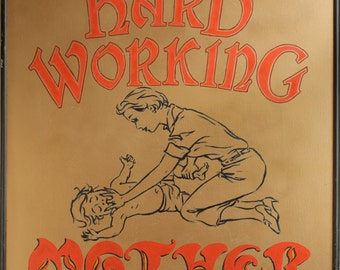 Hard Working Mother