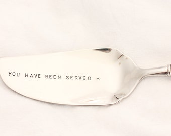 You Have Been Served Cake or Pie Server Fish Serving Utensil, Gift Ideas for Lawyers Luxe Table Decor - Made to Order