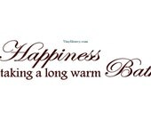 Happiness Is Taking A Long Warm Bath - Wall Decal - Vinyl Wall Decals, Wall Decor, Signage, Wall Sticker, Bathroom Wall Decal, Bath Decal