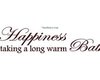 happiness is taking a long warm bath wall decal vinyl wall decals wall