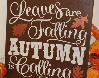 FALL Sign/Leaves are Falling Autumn is Calling/Subway Style/Autumn/Typography/Fall Decoration/Wood Sign/Hand painted/Brown