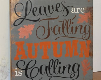 FALL Sign/Leaves are Falling Autumn is Calling/Subway Style/Autumn/Typography/Fall Decoration/Wood Sign/Hand painted/Gray/Orange