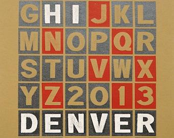 Hi Denver - Hand Pulled Screenprint