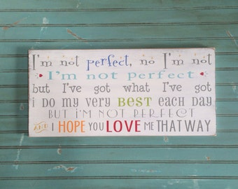 NEW I'm Not Perfect Nursery Wood Sign