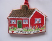 A RED LITTLE COTTAGE, Handcrafted paper mache' Ornament