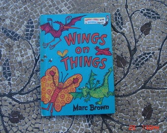 Wings on Things by Marc Brown - A Bright and Early Book  - 1982