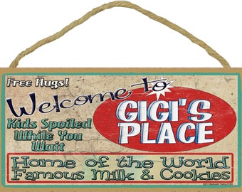 "Welcome To GIGI'S Place Home of World Famous Milk & Cookies GRANDMA Wall 5"" x 10"" SIGN Plaque"
