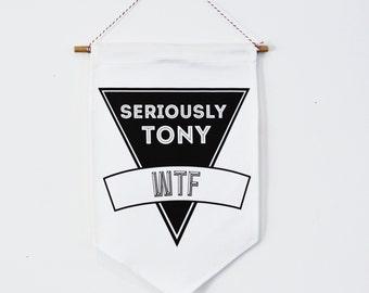Wall hanging, banner, flag, Tony Abbott, past Australian prime minister, WTF