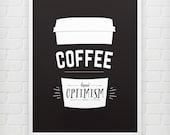 Liquid Optimism - Coffee Print